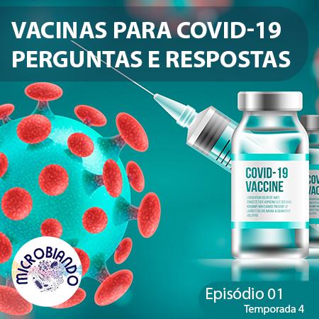 Vacinas para COVID-19: perguntas e respostas